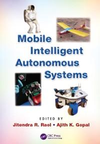 Cover Mobile Intelligent Autonomous Systems