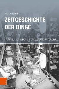 Cover Zeitgeschichte der Dinge