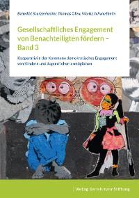 Cover Gesellschaftliches Engagement von Benachteiligten fördern – Band 3