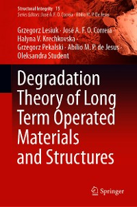 Cover Degradation Theory of Long Term Operated Materials and Structures