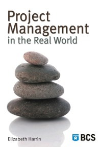 Cover Project Management in the Real World