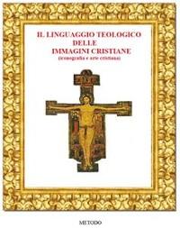 Cover Il Linguaggio teologico delle immagini cristiane