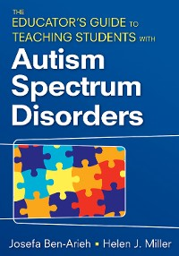 Cover The Educator's Guide to Teaching Students With Autism Spectrum Disorders
