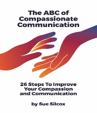 Cover The ABC of Compassionate Communication