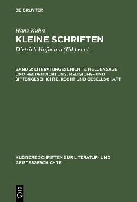 Cover Literaturgeschichte. Heldensage und Heldendichtung. Religions- und Sittengeschichte. Recht und Gesellschaft