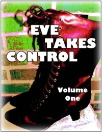Cover Eve Takes Control - Volume One