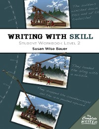 Cover Writing With Skill, Level 2: Student Workbook (The Complete Writer)