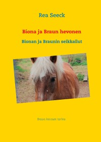 Cover Biona ja Braun hevonen