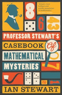 Cover Professor Stewart's Casebook of Mathematical Mysteries