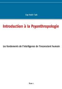 Cover Introduction à la Psyanthropologie