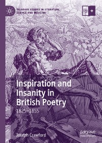 Cover Inspiration and Insanity in British Poetry