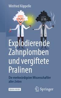 Cover Explodierende Zahnplomben und vergiftete Pralinen