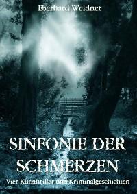 Cover SINFONIE DER SCHMERZEN