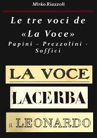 """Cover Le tre voci de """"La Voce""""Papini – Prezzolini – Soffici"""