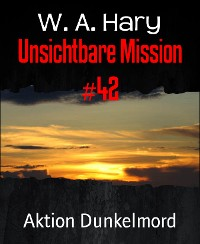 Cover Unsichtbare Mission #42