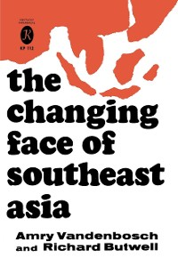 Cover The Changing Face of Southeast Asia