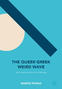 Cover The Queer Greek Weird Wave