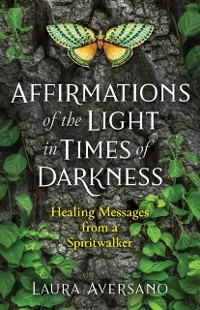 Cover Affirmations of the Light in Times of Darkness