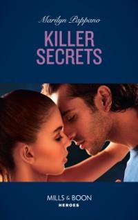 Cover Killer Secrets (Mills & Boon Heroes)