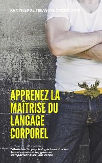 Cover Apprenez La Maîtrise Du Langage Corporel