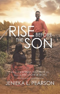 Cover Rise Before the Son
