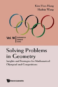 Cover Solving Problems In Geometry: Insights And Strategies For Mathematical Olympiad And Competitions