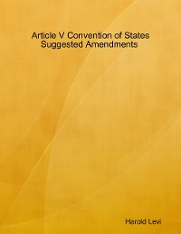 Cover Article V Convention of States – Suggested Amendments