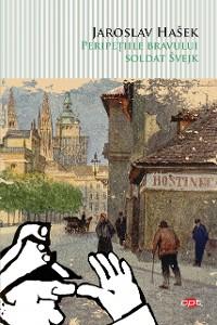 Cover Peripețiile bravului soldat Švejk
