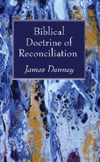 Cover Biblical Doctrine of Reconciliation