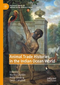 Cover Animal Trade Histories in the Indian Ocean World