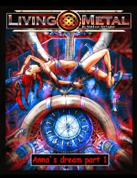Cover Living Metal: Anna's Dream Part  1