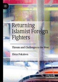 Cover Returning Islamist Foreign Fighters