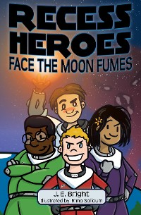 Cover Recess Heroes Face the Moon Fumes