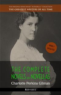 Cover Charlotte Perkins Gilman: The Complete Novels and Novellas