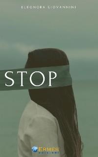 Cover STOP Testimonianza di una vittima di stalking