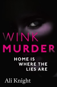 Cover Wink Murder: an edge-of-your-seat thriller that will have you hooked
