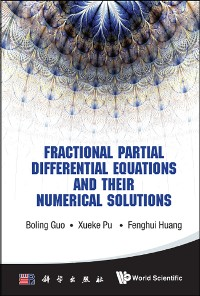 Cover Fractional Partial Differential Equations And Their Numerical Solutions