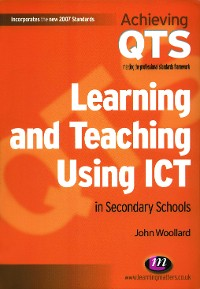 Cover Learning and Teaching Using ICT in Secondary Schools