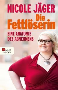 Cover Die Fettlöserin