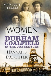 Cover Women of the Durham Coalfield in the 20th Century