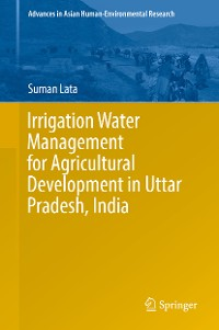 Cover Irrigation Water Management for Agricultural Development in Uttar Pradesh, India