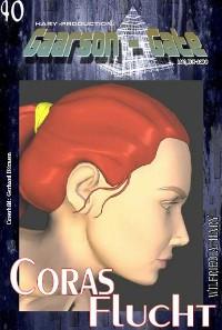 Cover GAARSON-GATE 040: Coras Flucht