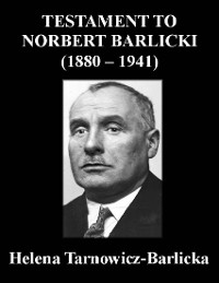 Cover Testament to Norbert Barlicki (1880-1941)