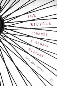 Cover The Bicycle — Towards a Global History