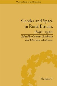 Cover Gender and Space in Rural Britain, 1840-1920