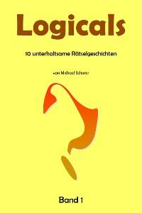 Cover Logicals – 10 unterhaltsame Rätselgeschichten – Band 1