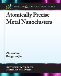 Cover Atomically Precise Metal Nanoclusters