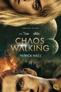 Cover Chaos Walking - Der Roman zum Film