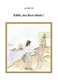 Cover Edith, ma bien-aimée!