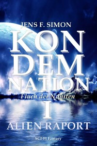 Cover KONDEMNATION I: ALIEN RAPORT